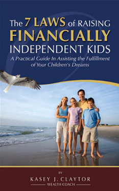 7 Laws for Raising Financially Independent Kids